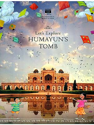 Let's Explore Humayun's Tomb