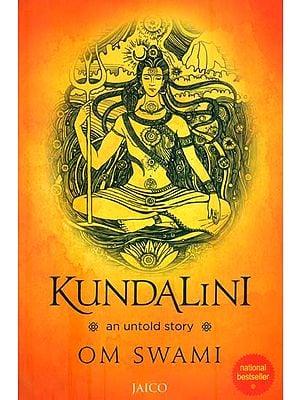Kundalini - An Untold Story