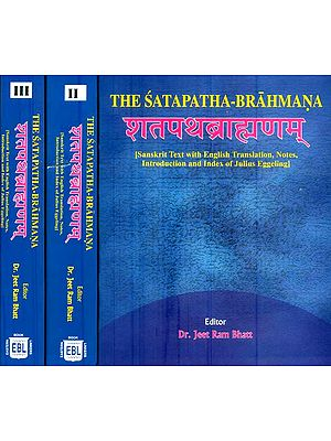 The Satapatha Brahmana (Sanskrit Text with English Translation in 3 Volumes)
