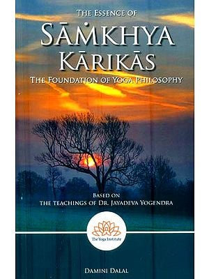 Samkhya Karikas (The Foundation of Yoga Philosophy)