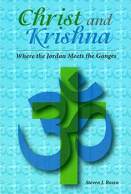Christ and Krishna (Where The Jordan Meets The Ganges)