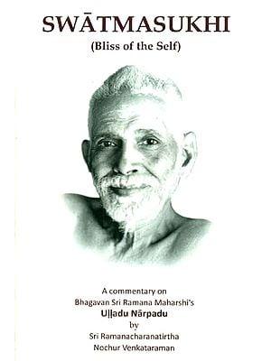 Swatmasukhi (Bliss of the Self)