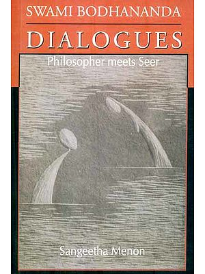Dialogues - Philosopher Meets Seer