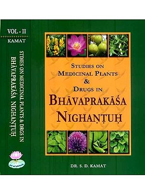 Studies on Medicinal Plants and Drugs in Bhavaprakasa Nighantuh (Set of 2 Volumes)