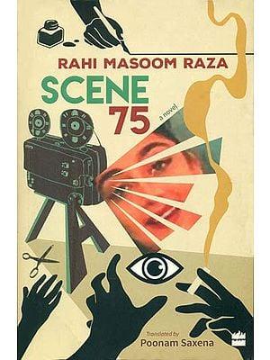 Rahi Massom Raza - Scene 75 (A Novel)
