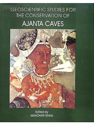 Geoscientific Studies for The Conservation of Ajanta Caves