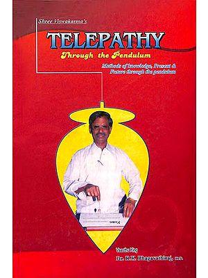 Telepathy Through the Pendulum (Inculding Pendulum)