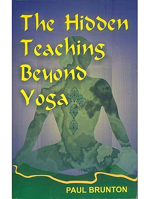 The Hidden Teachings Beyond Yoga