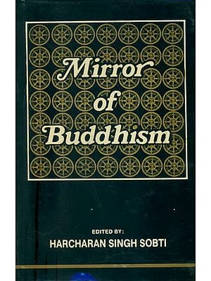 Mirror of Buddhism - Based on Pali Sources (An Old and Rare Book)