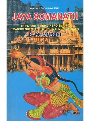 Jaya Somanath - The Story of Epic Heroism and Transcendental Love of a Temple Dancer