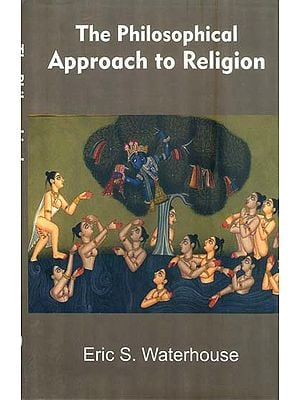 The Philosophical Approach to Religion