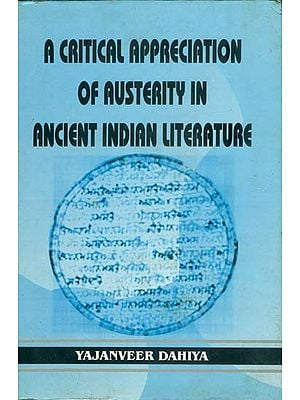 A Critical Appreciation of Austerity in Ancient Indian Literature