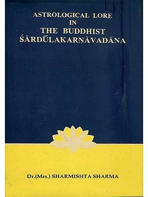 Astrological Lore in the Buddhist Sardulakarnavadana