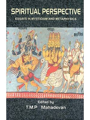 Spiritual Perspective - Essays in Mysticism and Metaphysics