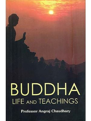 Buddha - Life and Teachings
