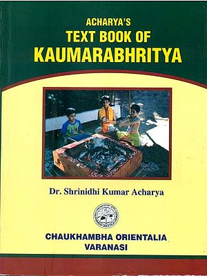 Text Book of Kaumarabhritya (Volume II)