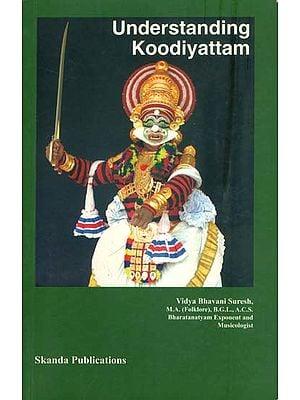 Understanding Koodiyattam