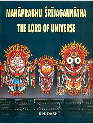 Mahaprabhu Sri Jagannatha - The Lord of Universe