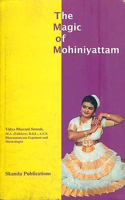 The Magic of Mohiniyattam