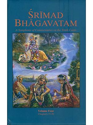 Srimad Bhagavatam  - A Symphony of Commentaries on the Tenth Canto (Vol-IV)