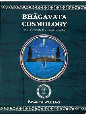 Bhagavata Cosmology - Vedic Alternative to Modern Cosmology