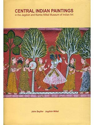 Central Indian Paintings in The Jagdish and Kamla Mittal Museum of Indian Art