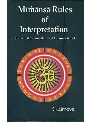 Mimansa Rules of Interpretation (Principal Commentators of Dharmasastra)