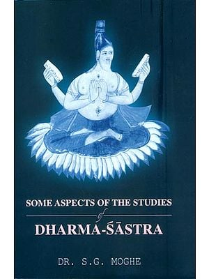 Some Aspects of The Studies of Dharma Sastra