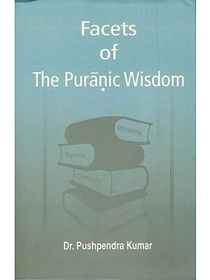 Facets of The Puranic Wisdom