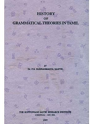 History of Grammatical Theories in Tamil