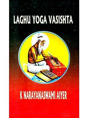 Laghu Yoga Vasishta