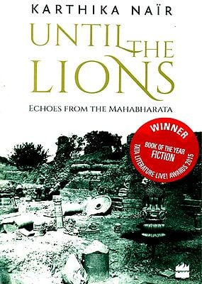 Until the Lions - Echoes from the Mahabharata