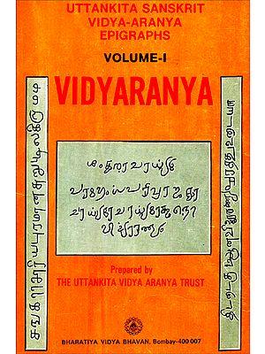 Uttankita Sanskrit Vidya-Aranya Epigraphs (Vidyaranya) - An Old and Rare Book