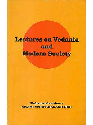 Lectures on Vedanta and Modern Society (An Old Book)