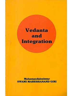 Vedanta and Integration (An Old Book)