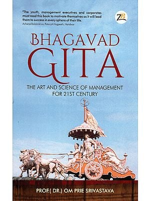 Bhagavad Gita (The Art and Science of Management for 21st Century)