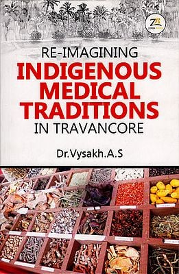 Re-Imagining Indigenous Medical Traditions in Travancore