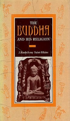 The Buddha and His Religion (An Old and Rare Book)
