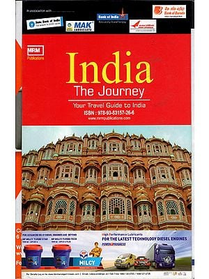 India The Journey (Your Travel Guide to India)