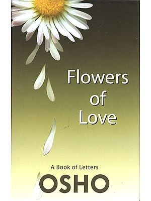Flowers of Love (A Book of Letters)