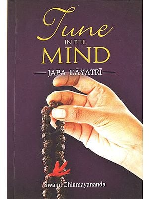 Tune in The Mind: Japa Gayatri