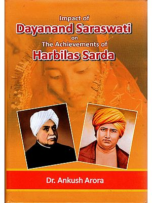 Impact of Dayanand Saraswati on the Achievements of Harbilas Sarda