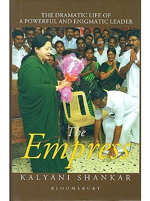 The Empress - The Dramatic Life of A Powerful and Enigmatic Leader