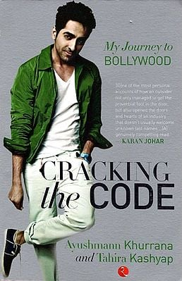 Cracking the Code: Ayushman Khurrana and Tahira Kashyap (My Journey to Bollywood)