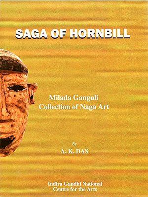Saga of Hornbill: Milada Ganguli Collection of Art
