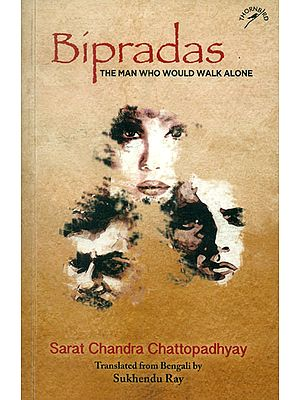Bipradas - The Man Who Would Walk Alone
