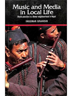 Music and Media in Local Life (Music Practice in a Newar Neighbourhood in Nepal)