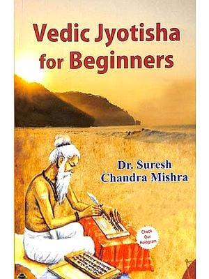 Vedic Jyotisha for Beginners