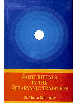 Santi Rituals in The Atharvanic Tradition