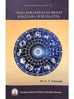 Dosa Pariharas in Brhat Parasara Horasastra